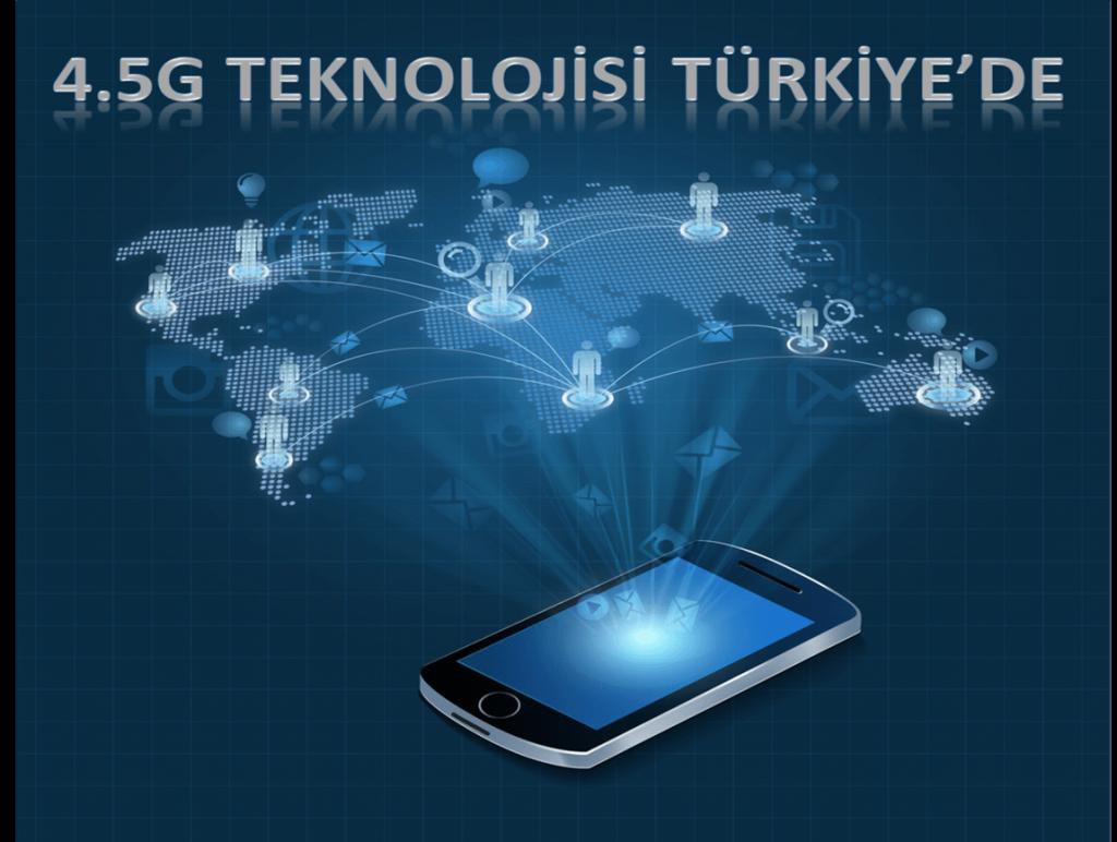 4,5G teknolojisi Türkiye'de